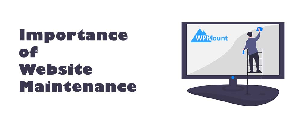 Why Website Maintenance is Important?